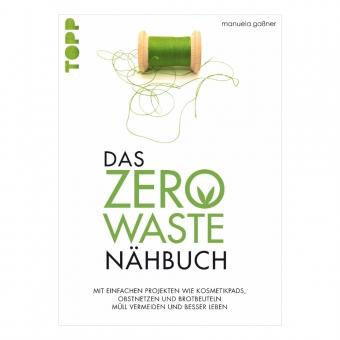TOPP Das Zero-Waste-Nähbuch