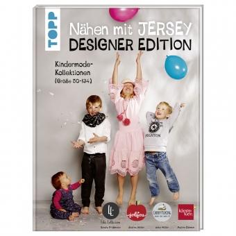 TOPP Nähen mit Jersey: Designer Edition - Kindermodekollektionen