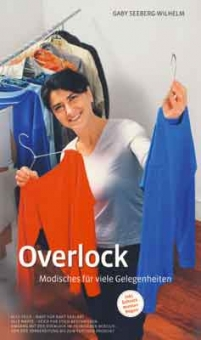 MYOVERLOCK VERLAG Overlock - Modisches für viele Gelegenheiten