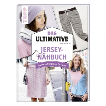 TOPP Das ultimative Jersey-Nähbuch