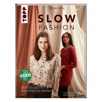 TOPP Slow Fashion - Zeitlos gestylt & nachhaltig genäht