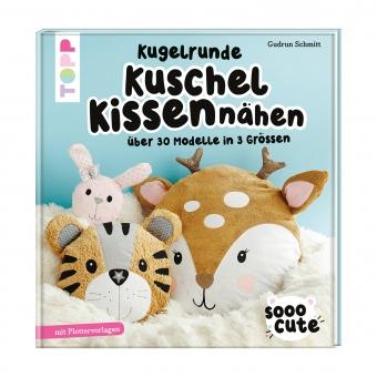 TOPP Sooo Cute -  Kugelrunde Kuschelkissen nähen