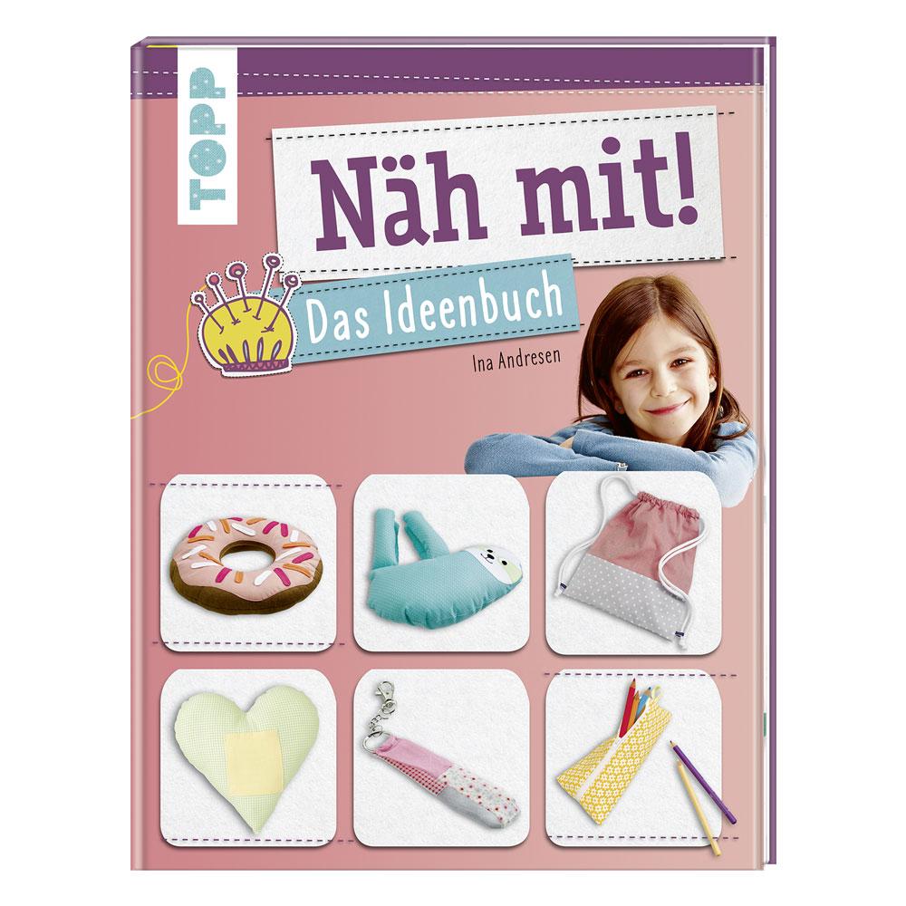 TOPP Näh mit! Das Ideenbuch