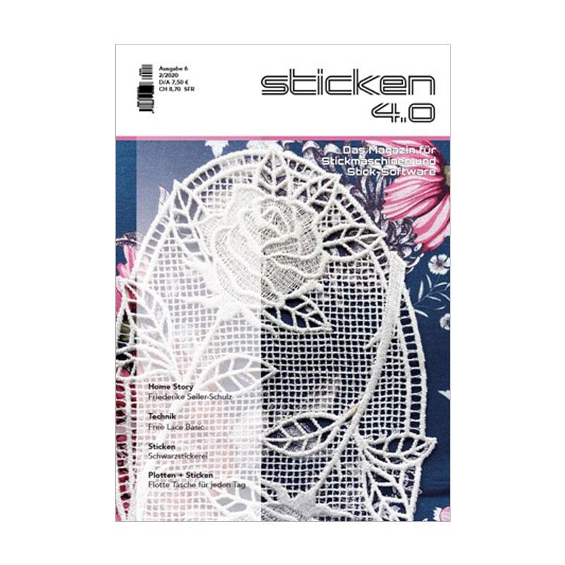 sticken 4.0 - Das Magazin für Stickmaschinen und Sticksoftware 2/20