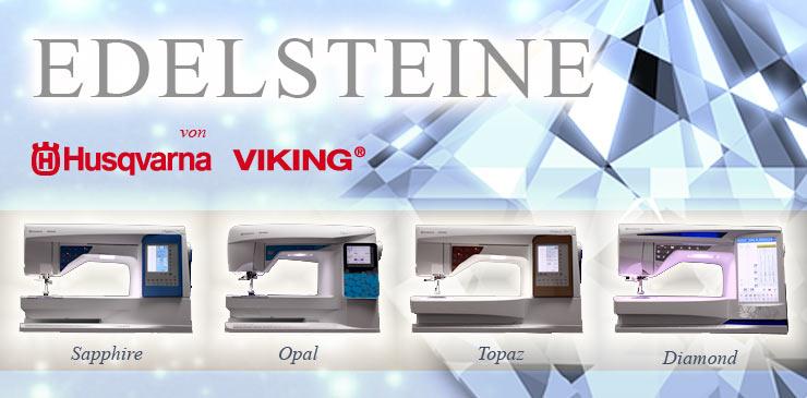 3 Husqvarna Viking Edelsteine
