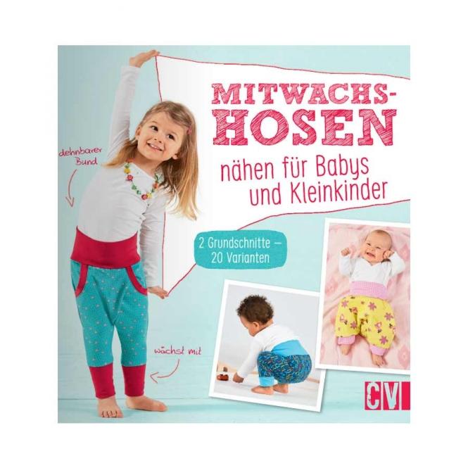 Mitwachshosen - Nähen für Babys und Kleinkinder