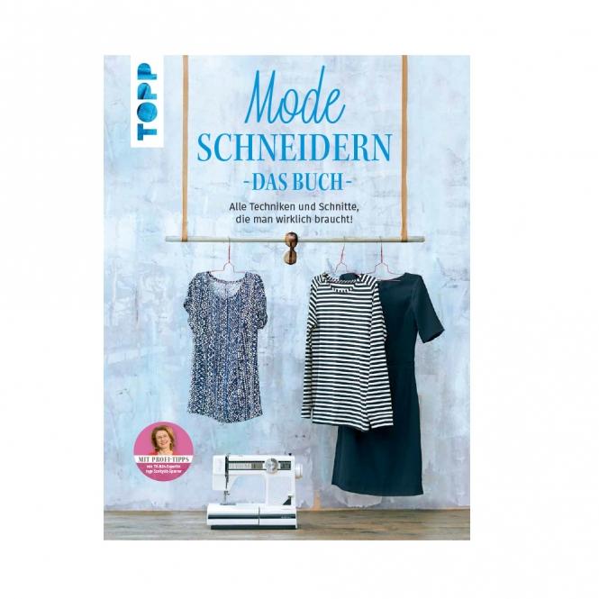 Mode schneidern - Das Buch -