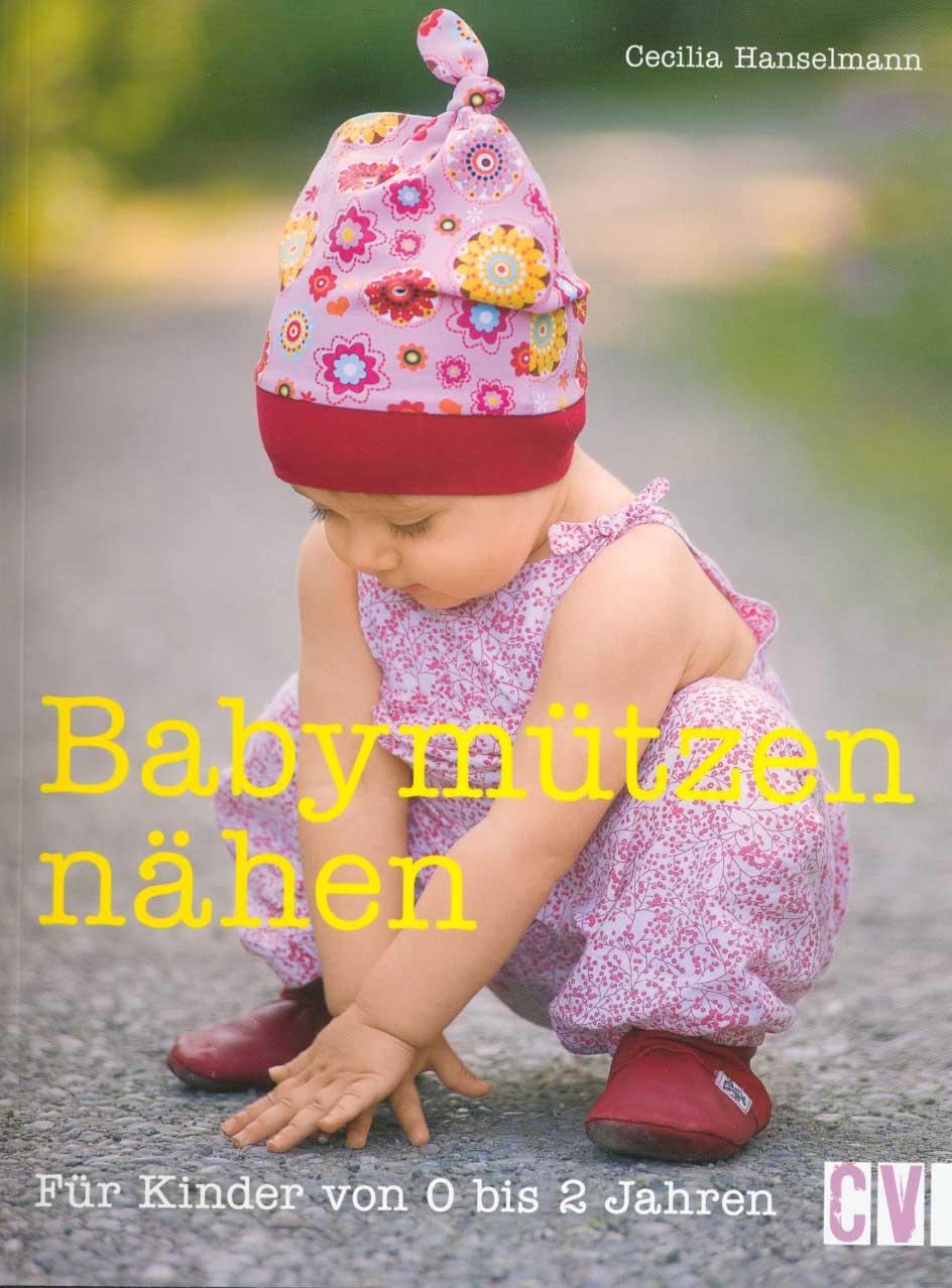 CHRISTOPHORUS VERLAG Babymützen nähen
