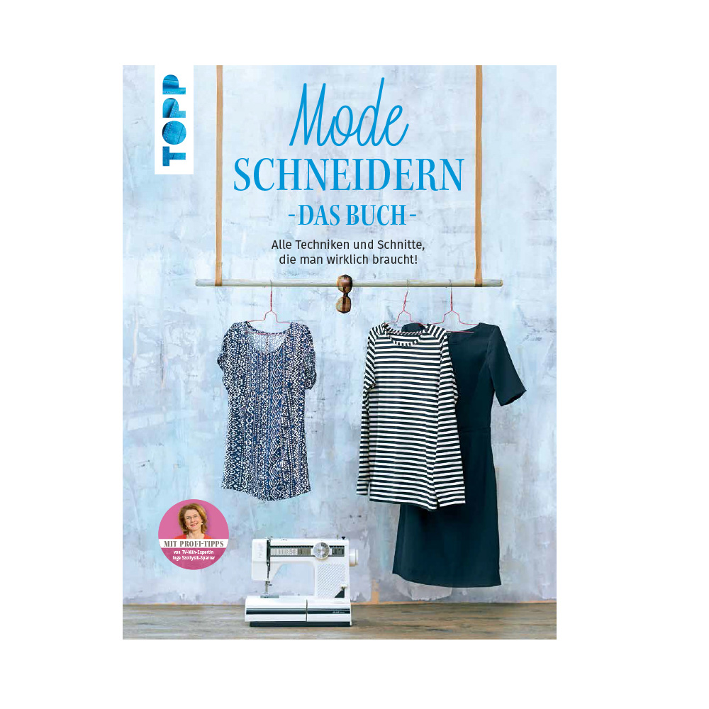 TOPP Mode schneidern - Das Buch -