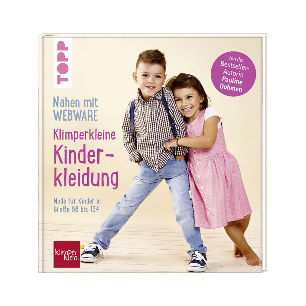 TOPP Nähen mit Webware - Klimperkleine Kinderkleidung
