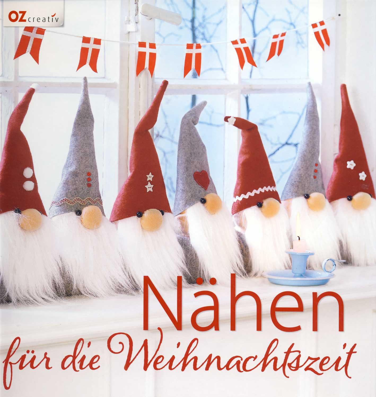 OZ CREATIV Nähen für die Weihnachtszeit