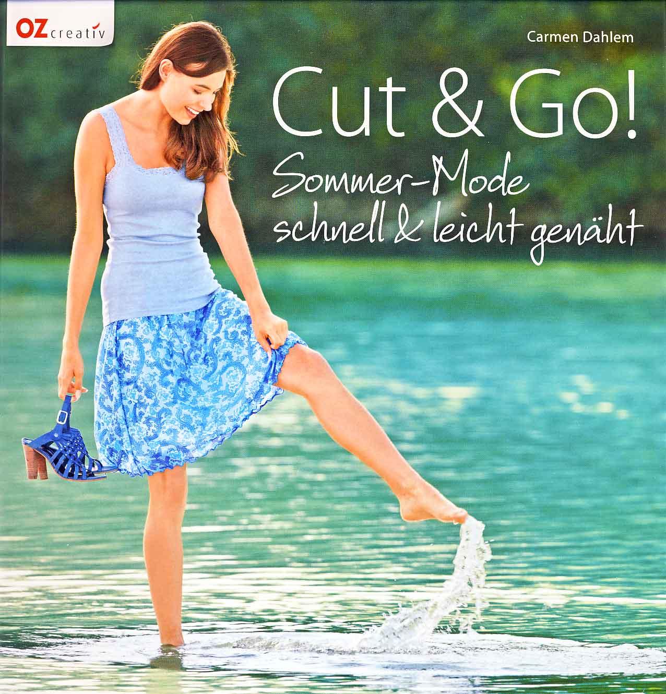 OZ CREATIV Cut & Go! Sommer-Mode - schnell&leicht genäht