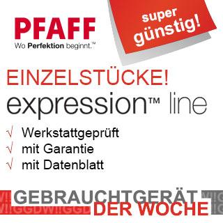 Gebrauchtgerät der Woche - Pfaff Expression
